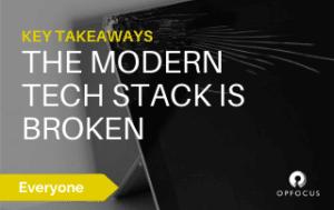 The Modern Tech Stack is Broken - Key Takeaways