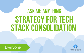 Ask Me Anything: Strategy for Tech Stack Consolidation