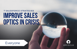 7 Strategies to Improve Sales Optics in a Crisis