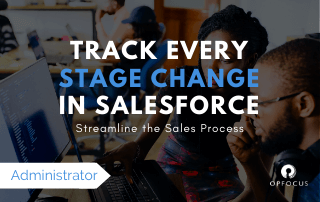 How to Accurately Track Salesforce Stage Changes