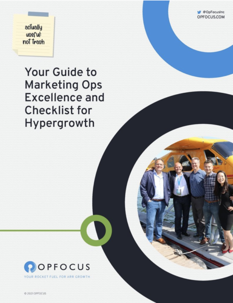 Advanced Marketing Ops: 4 tools to scale marketing excellence - an operations guide from OpFocus